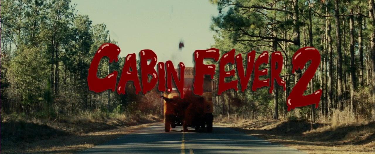 CABIN FEVER 2 (Cabin Fever 2: Spring Fever) de Ti West (2009)