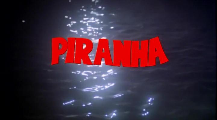 PIRANHAS (Piranha) de Joe Dante (1978)