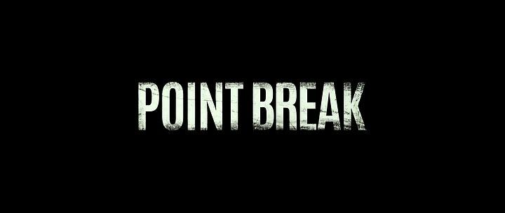 POINT BREAK de Ericson Core (2015)