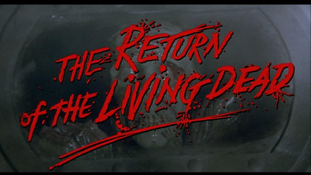 LE RETOUR DES MORTS-VIVANTS (The Return of the Living Dead) de Dan O'Bannon (1985)