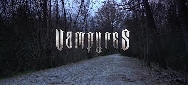 VAMPYRES de Victor Matellano (2015)