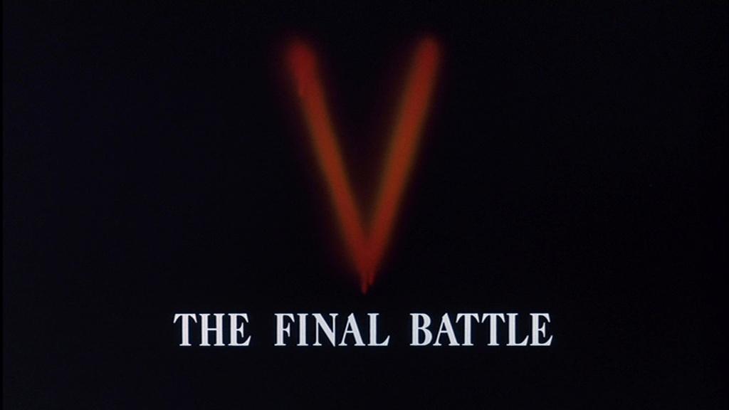 V : LA BATAILLE FINALE (V The Final Battle) de Richard T. Heffron (1984)