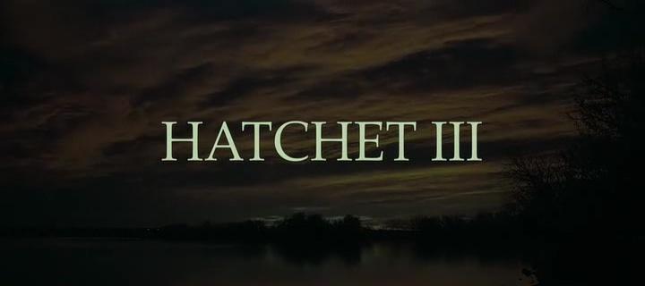 BUTCHER 3 (Hatchet III) de BJ McDonnell (2013)