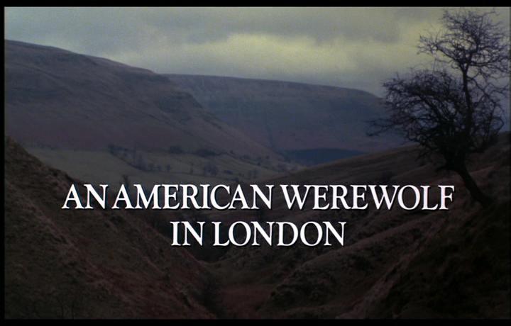 LE LOUP-GAROU DE LONDRES (An American Werewolf in London) de John Landis (1981)