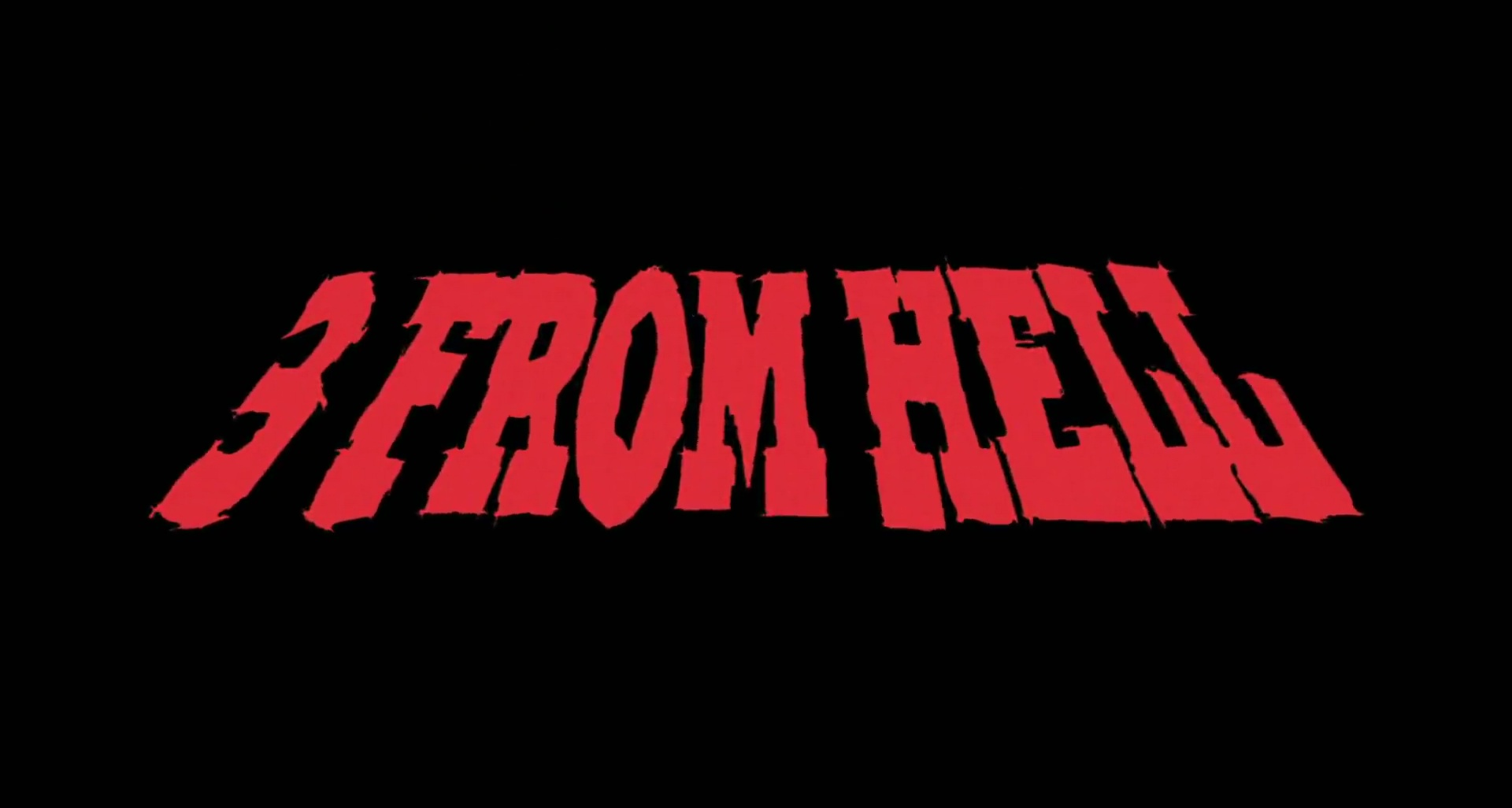 3 FROM HELL de Rob Zombie (2019)
