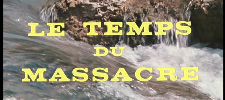 LE TEMPS DU MASSACRE (Le Cold Cantarono la Morte e fu… Tempo di Massacro) de Lucio Fulci (1966)