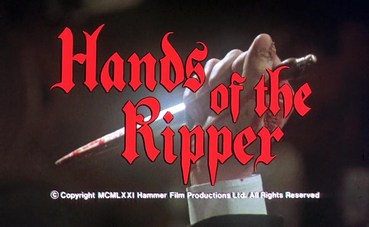 LA FILLE DE JACK L'ÉVENTREUR (Hands of the Ripper) de Peter Sasdy (1971)