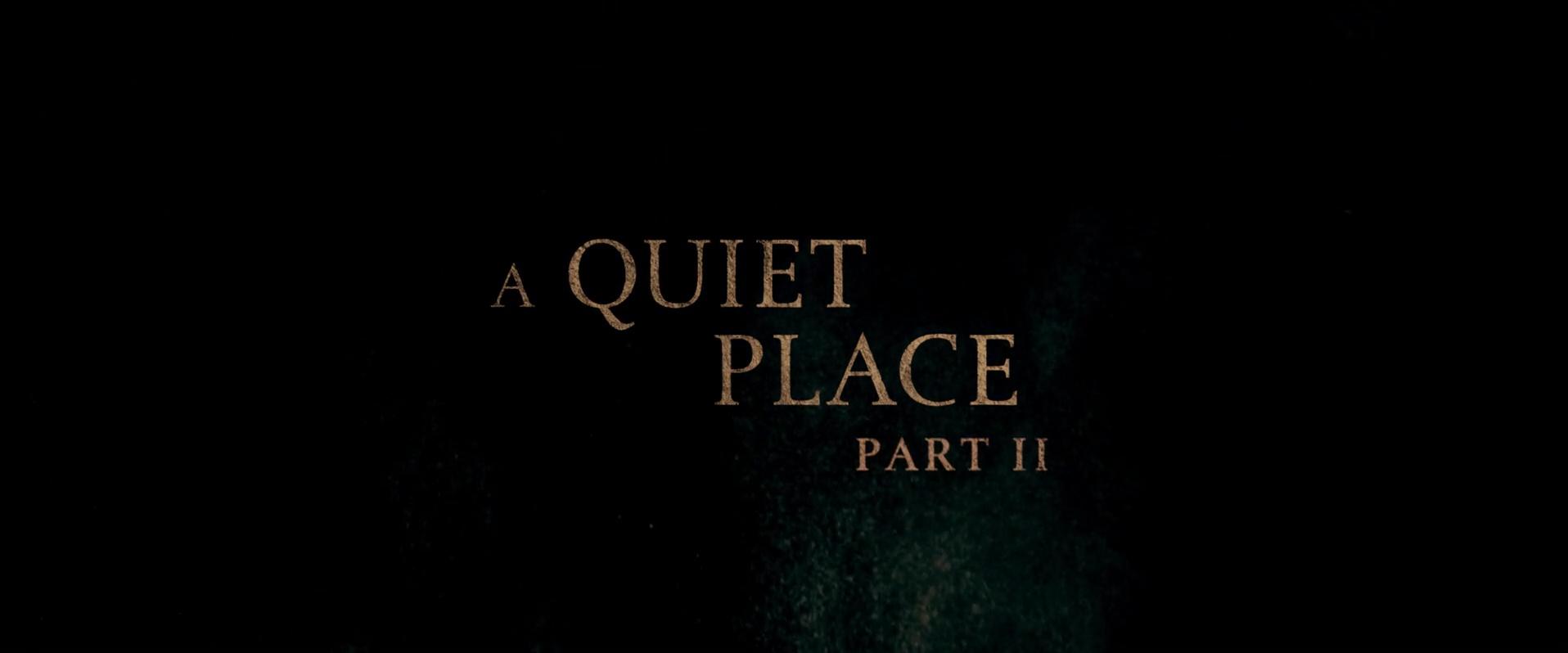 SANS UN BRUIT 2 (A Quiet Place Part II) de John Krasinski (2020)