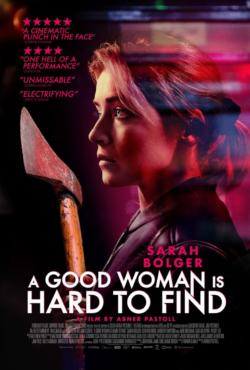Good Woman is Hard to Find